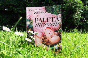 """""""Paleta marzeń"""" Małgorzata Falkowska"""